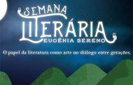 1ª Semana Literária Eugênia Sereno. Confiram a programação!